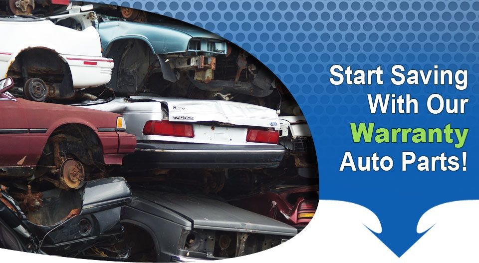 Start Saving With Our Warranty Auto Parts!